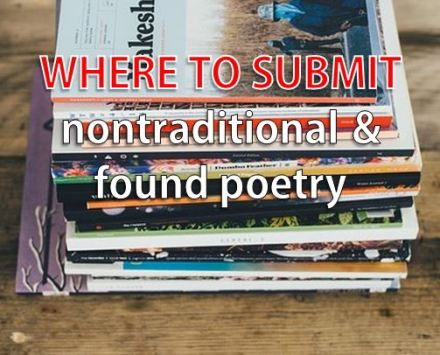 28 lit mags to submit nontraditional & found poetry – Trish