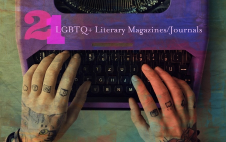 21-lgbtq-literary-magazines-journals