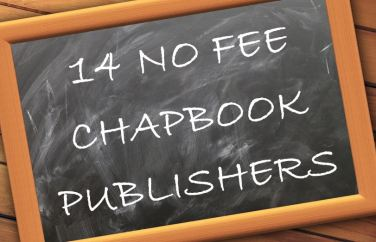 14 NO FEE Chapbook Publishers and other Chapbook Listings