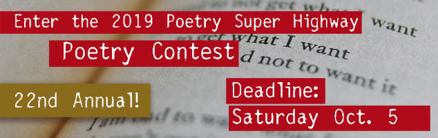 Poetry Super Highway Contest (non-profit), $1/Poem entry fee